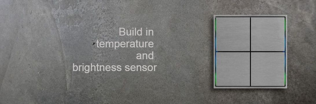 Build in temperature & brightness sensor